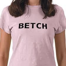 betch t shirt