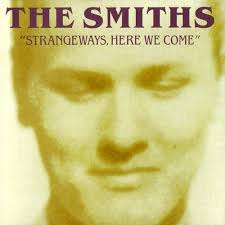 Smiths - Strangeways, Here We Come