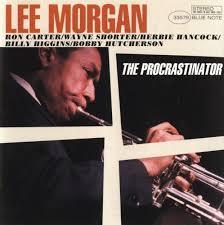 lee morgan the procrastinator