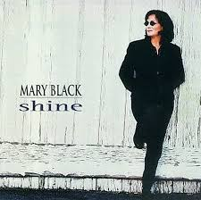 Mary Black - Shine