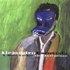 Alejandro Escovedo - A Man Under The Influence