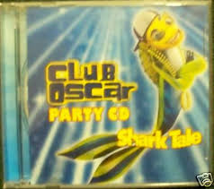 Various Artists - Shark Tale - Club Oscar Party CD