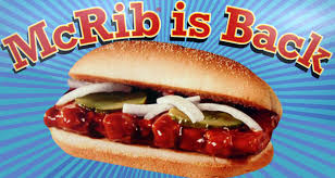 have the McRib and their