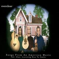 everclear songs from an american movie