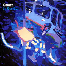 Gomez - In Our Gun