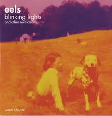 Eels - Blinking Lights And Other Revelations - Disc 1