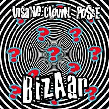 Insane Clown Posse - Bizaar