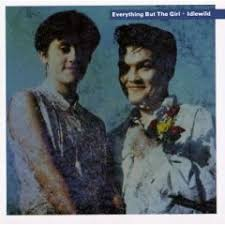 everything but the girl idlewild