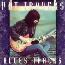 pat travers blues tracks