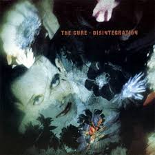Cure - Disintegration