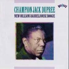 Champion Jack Dupree - Junker's Blues