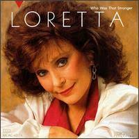 Loretta Lynn - Who Was That Stranger?