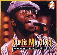 curtis mayfield greatest hits