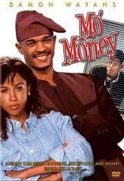mo money movie