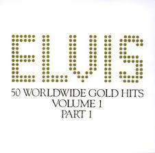 Elvis Presley - 50 Worldwide Gold Hits, Volume 1 (disc 2)