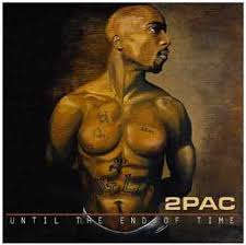 2 Pac - Until The End Of Time