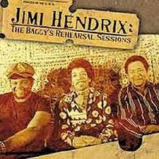 Jimi Hendrix - The Baggy's Rehearsal Session