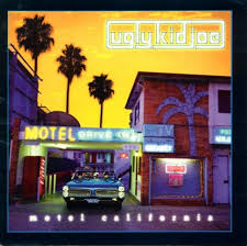 Ugly Kid Joe - Motel California