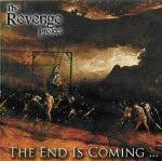 Revenge Project - The End Is Coming...