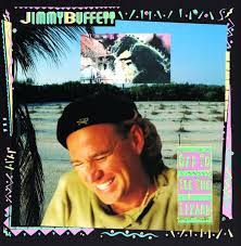 Jimmy Buffett - Off To See The Lizard