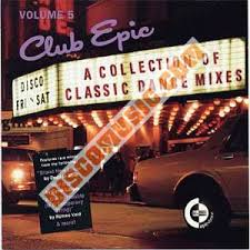 Various Artists - Club Epic - A Collection Of Classic Dance Mixes: Volume 4