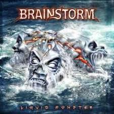 brainstorm liquid monster