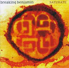 breaking benjamin saturate