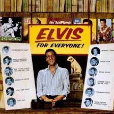 Elvis Presley - Elvis For Everyone (Remaster)