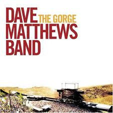 Dave Matthews Band - The Gorge (disc 1)