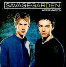 affirmation savage garden