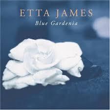 etta james blue gardenia