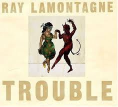 ray lamontagne trouble cd