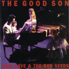 Nick Cave And The Bad Seeds - The Good Son