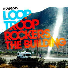 Looptroop Rockers - The Building