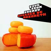 Five Iron Frenzy - Cheeses...(Of Nazareth)