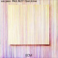 paul bley open to love