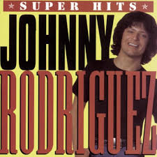 Johnny Rodriguez - Super Hits