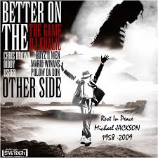 The Game - Better On The Other Side
