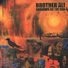 Brother Ali - Shadows On The Sun