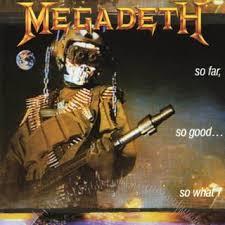 METAL ART (DIBUJANDO HEAVY METAL) Megadeth-So_Far,_So_Good,_So_What-Frontal