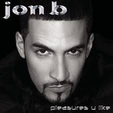Jon B. - Pleasures U Like