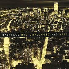 babyface mtv unplugged