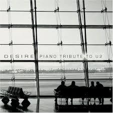 desire piano tribute to u2