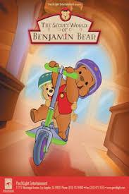 secret world of benjamin bear