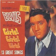 Elvis Presley - Kid Galahad/Girls! Girls! Girls!