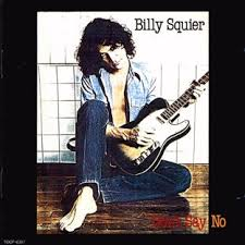 billy squier don t say no