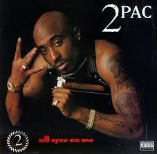 2 pac all eyez on me