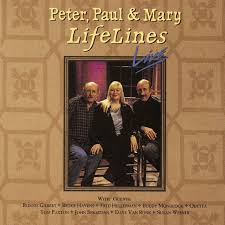 Peter, Paul & Mary - Lifelines Live