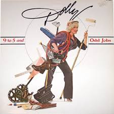 Dolly Parton - 9 To 5 (And Odd Jobs)