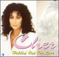 Cher - Holdin' Out For Love
